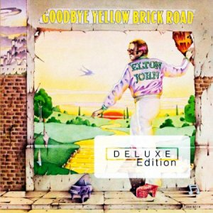Elton John - Goodbye Yellow Brick Road (Remastered Deluxe Edition)