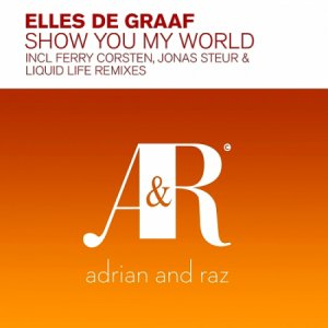 Elles De Graaf - Show You My World [Jonas Steur, Ferry Corsten]