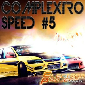 Electron Project - Complextro Speed 5 (2014)