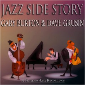 Gary Burton – Jazz Side Story (A Timeless Jazz Recordings)(2014)