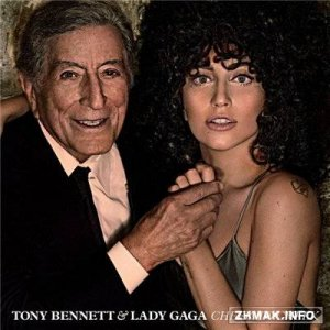 Tony Bennett & Lady Gaga - Cheek to Cheek [Deluxe Edition] (2014)