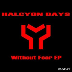 Halcyon Days - Without Fear (EP) (2014)