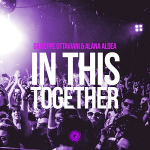 Giuseppe Ottaviani & Alana Aldea - In This Together (2014)