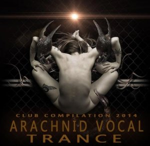 VA - Arachnid Vocal Trance (2014)