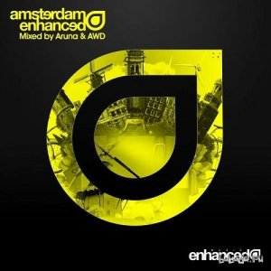 Amsterdam Enhanced: Mixed By Aruna And AWD (2014)