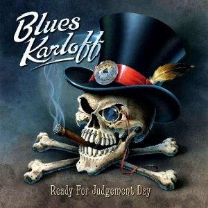 Blues Karloff - Ready For Judgement Day (2014)