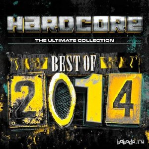 Hardcore The Ultimate Collection Best Of 2014 (2014)