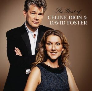 Celine Dion - The Best Of Celine Dion & David Foster (2012) FLAC