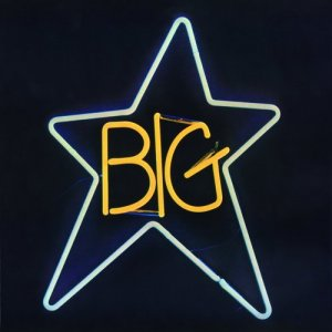 Big Star - #1 Record (1972, Remastered 2014)