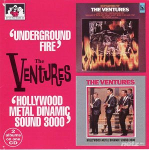 The Ventures - Underground Fire - 1969 / Hollywood Metal Dinamic Sound - 1975(Remastered 1996) (320 kbps)