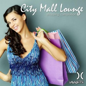 City Mall Lounge - Shopping Compilation (2015)