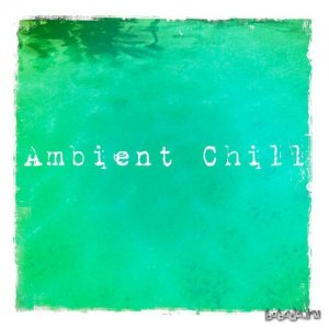 Ambient Chill (2015)