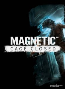 Magnetic: Cage Closed (2015/RUS/ENG/MULTi7/RePack от FitGirl)