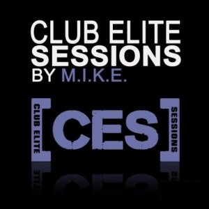 Club Elite Sessions with M.I.K.E Episode 412 (2015-06-04)