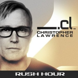 Christopher Lawrence pres. - Rush Hour 087 (2015-06-09) guest Mark Sherry