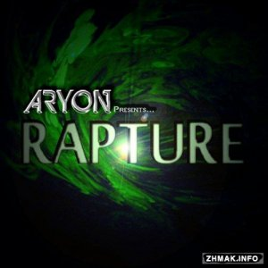 Aryon - Rapture 004 (2015-06-10)