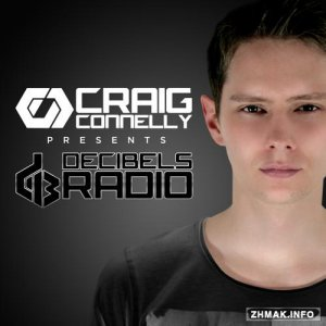 Craig Connelly - Decibels Radio 017 (2015-06-10)