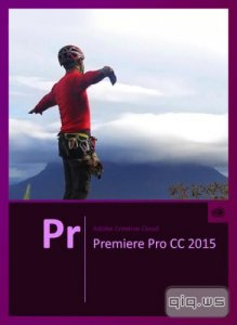 Adobe Premiere Pro CC 2015 9.0.0 Build 247 (x64/ML/RUS)