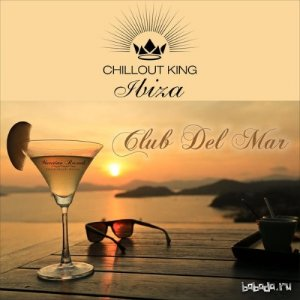 VA - Chillout King Ibiza - Club Del Mar (2015)