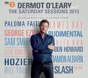 Dermot O'Leary - Dermot O'Leary Presents The Saturday Sessions (2015)