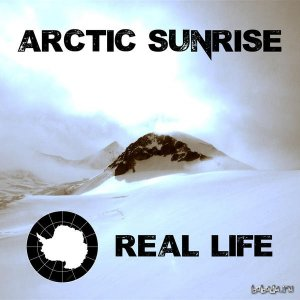 Arctic Sunrise - Real Life (EP) (2015)