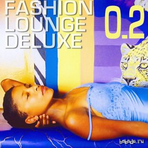 Fashion Lounge Deluxe Vol 2 (2015)