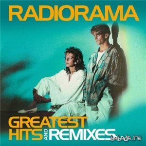 Radiorama - Greatest Hits and Remixes (2015) Lossless