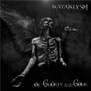 Kataklysm - Of Ghosts And Gods [Limited Edition] (2015)