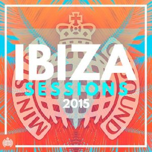 Ibiza Sessions 2015 - Ministry of Sound (2015)