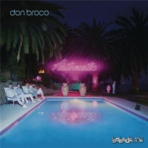 Don Broco - Automatic [Deluxe Edition] (2015)