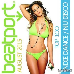 Beatport Indie Dance / Nu Disco Top 100 August 2015 (2015)