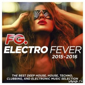 Electro Fever 2015 - 2016 (By FG) (2015)