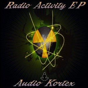 Audio Kortex - Radio Activity