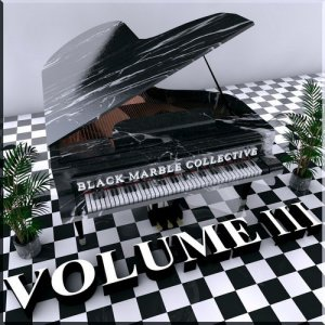Black Marble Collective Volume 3 (2015)