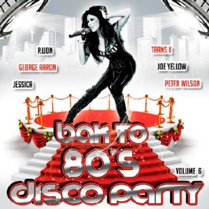 Back To 80's Party Disco Vol.6 (2015)