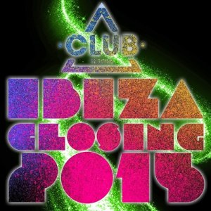 Club Session Ibiza Closing (2015)