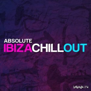 Absolute Ibiza Chill Out (2015)