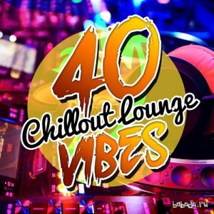 40 Chillout Lounge Vibes (2015)