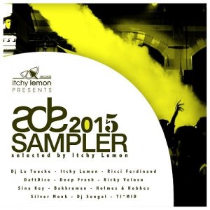 Itchy Lemon Records Presents ADE Sampler 2015 (2015)