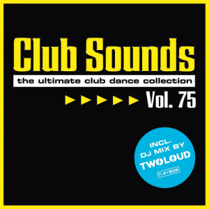 Club Sounds - Vol. 75 (The ultimate Club Dance Collection) (2015)