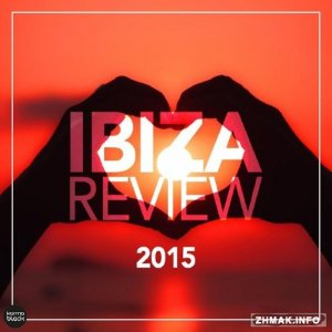 Ibiza Review 2015 (Deep & Tech House Collection) (2015)