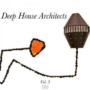 Deep House Architects, Vol. 3 (2015)