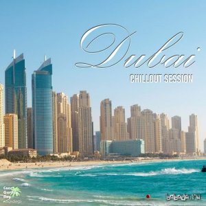 Dubai Chillout Session (2015)