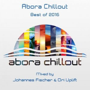 Abora Chillout Best of 2015 (2015)