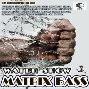 Water Show: Matrix Bass (2016)