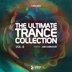 Joe Cormack - The Ultimate Trance Collection Vol 6 (2016)