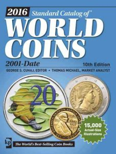 2016 KRAUSE Standard Catalog of World Coins. 2001-Date, 10th Edition
