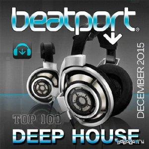 Beatport Top 100 Deep House December 2015 (2016)