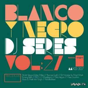 Blanco y Negro DJ Series Vol.27 (2015)