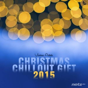 VA - Christmas Chillout Gift 2015 (2016)